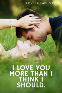 220+ I Love You More Than… Quotes: To Express Your Feelings