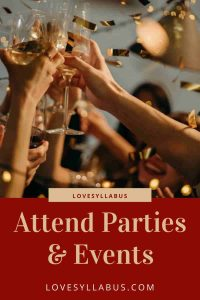 attend parties and events with her