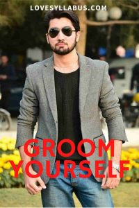 groom yourself for her