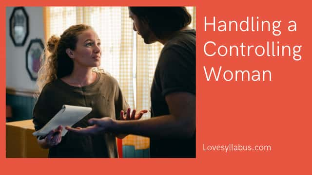 handle a controlling woman