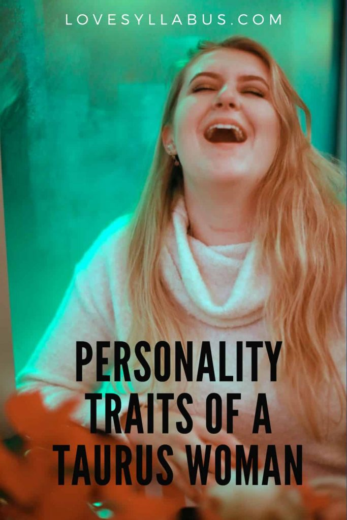 personality traits of a Taurus Woman