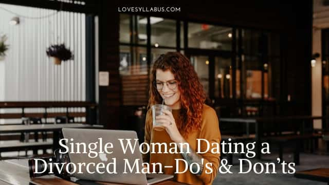 single woman dating a divorced man