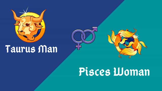 Taurus Man Sex Compatibility With Pisces Woman