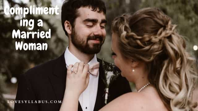 complimenting a married woman