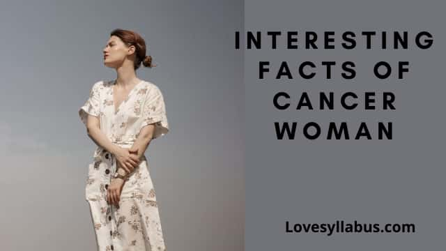 interesting facts of cancer woman personality