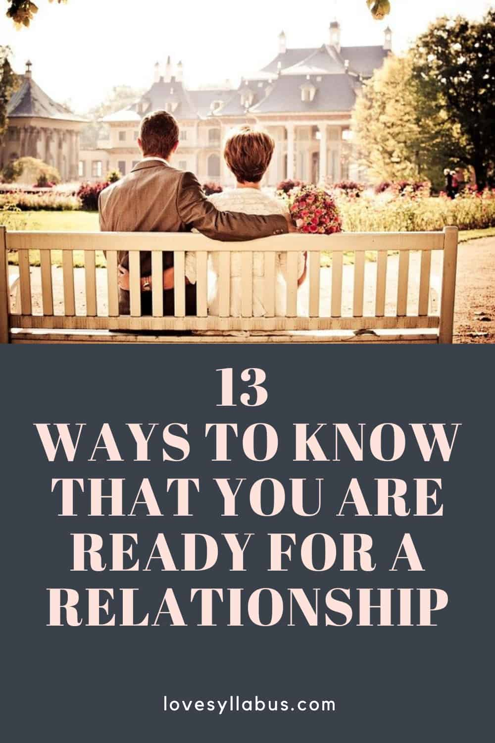 How To Know If You Are Ready For A Relationship
