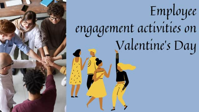 Employee engagement on Valentine's Day