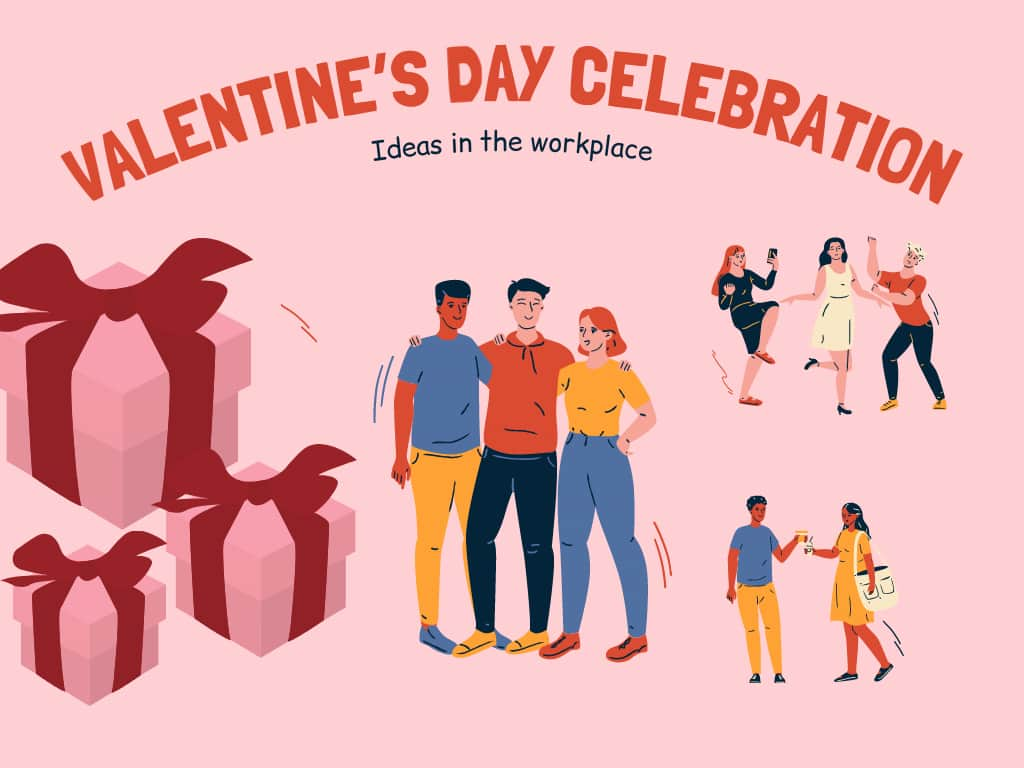 Ideas for the celebration of Valentine's Day in the workplace