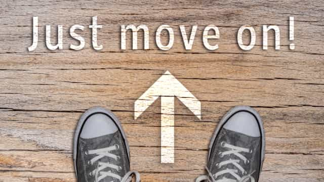 time to move on in life