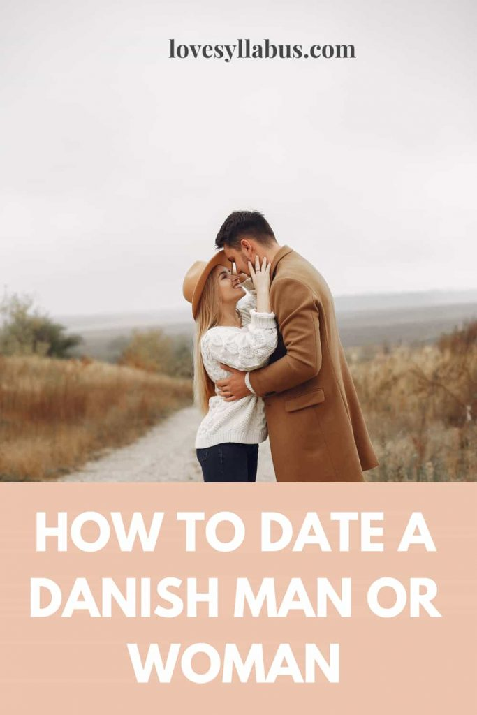 how to date a danish man or woman