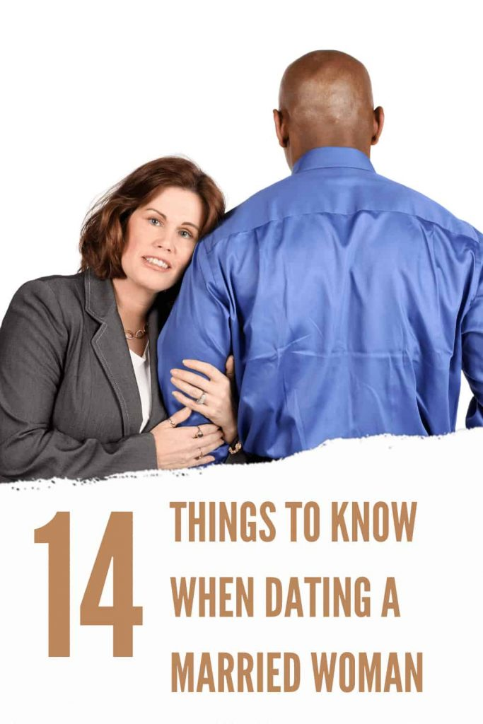 14 Things to Know When Dating a Married Woman