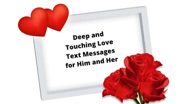 deep and touching Romantic Love Text Messages