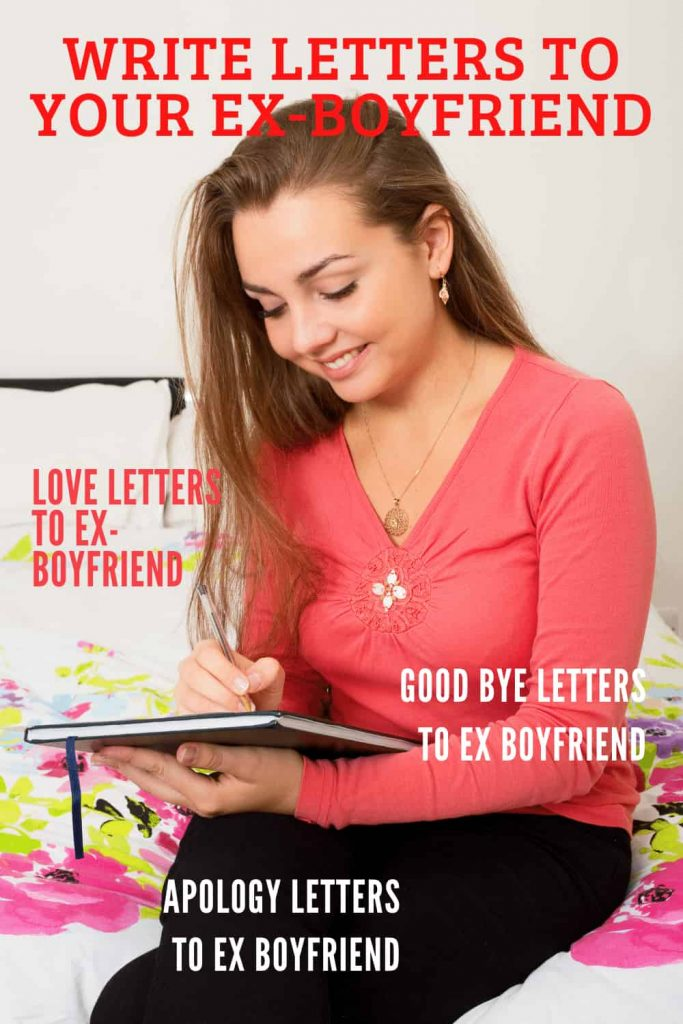 write letters to your ex-boyfriend