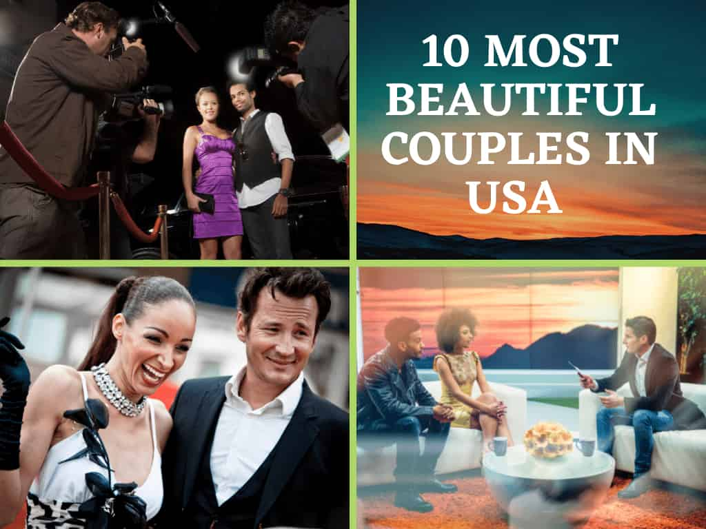 10 Most Beautiful Couples in the USA 2021