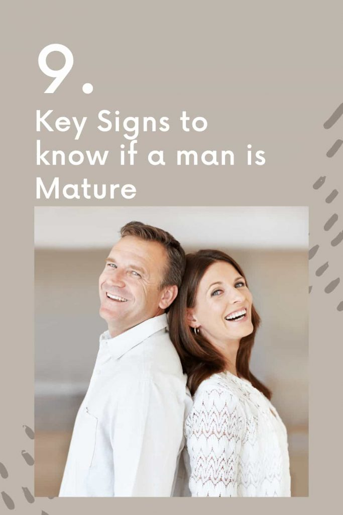 How to know if a man is mature