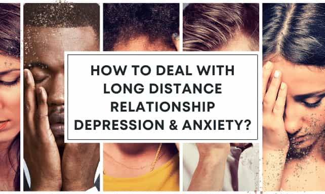 Long Distance Relationship Depression and Anxiety
