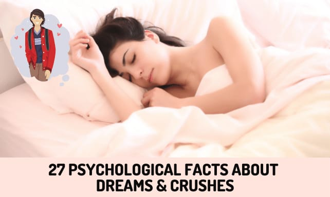 Psychological Facts about Dreams and Crushes