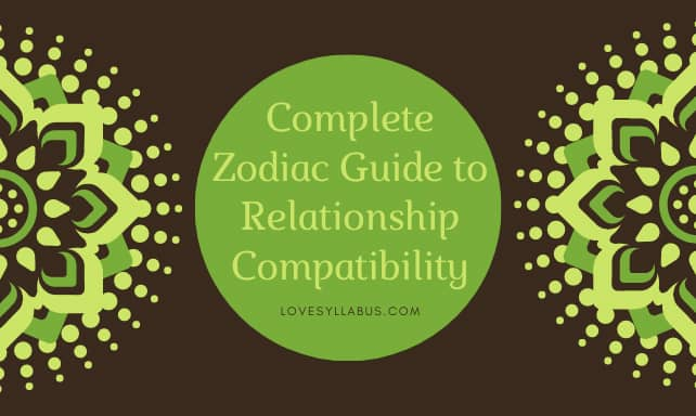 Complete Zodiac Guide to Relationship Compatibility